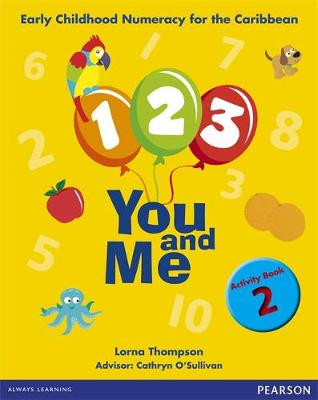 1, 2, 3, You and Me Activity Book 2 by Lorna Thompson, Weida Whitbourne