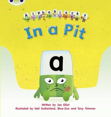 In a Pit Alphablocks by Joe Elliot
