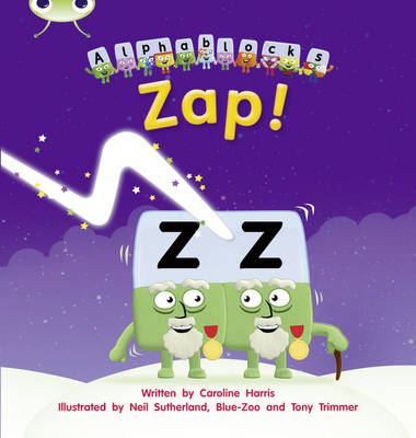 Zap! Alphablocks by Caroline Harris