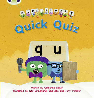 Quick Quiz Alphablocks by Catherine Baker