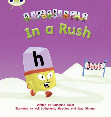 In a Rush Alphablocks by Catherine Baker