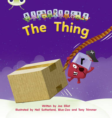 The Thing Alphablocks by Joe Elliot