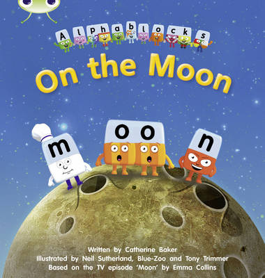 On the Moon Alphablocks by Catherine Baker