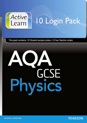 AQA GCSE Physics: ActiveLearn 10 User by Penny Johnson