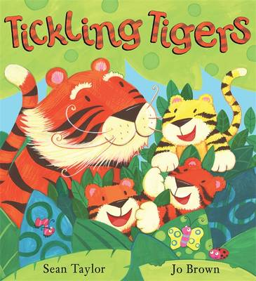 Tickling Tigers by Sean Taylor