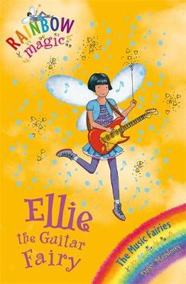 Ellie the Guitar Fairy The Music Fairies Book 2 by Daisy Meadows