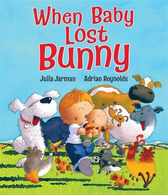 When Baby Lost Bunny by Julia Jarman