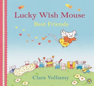 Best Friends by Clara Vulliamy