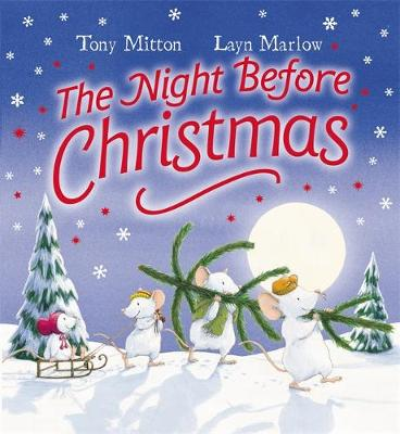 The Night Before Christmas by Tony Mitton