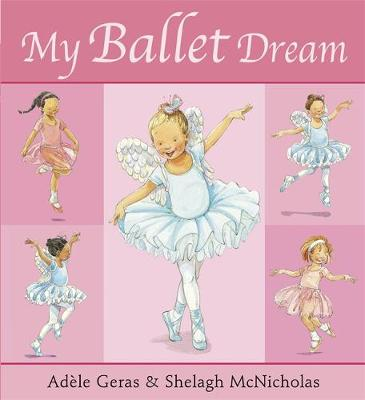 My Ballet Dream by Adele Geras