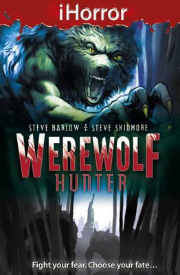 Werewolf Hunter by Steve Skidmore, Steve Barlow