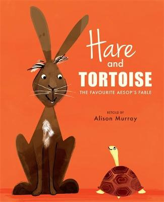 Hare and Tortoise by Alison Murray