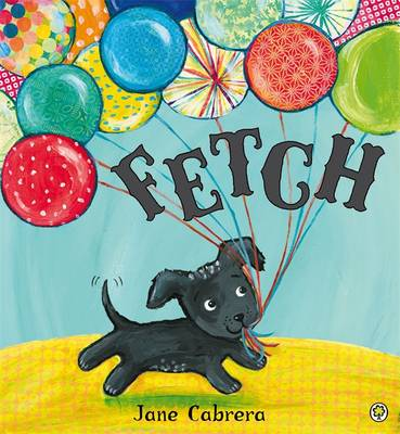 Fetch by Jane Cabrera