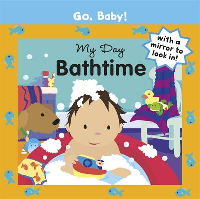 My Day Bathtime by Alex Ayliffe