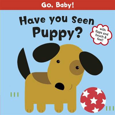 Have You Seen Puppy? by Smriti Prasadam-Halls