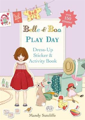 Play Day A Dress-Up Sticker and Activity Book by Mandy Sutcliffe