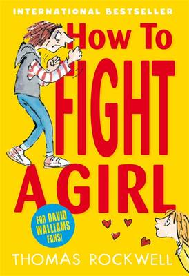 How to Fight a Girl by Thomas Rockwell