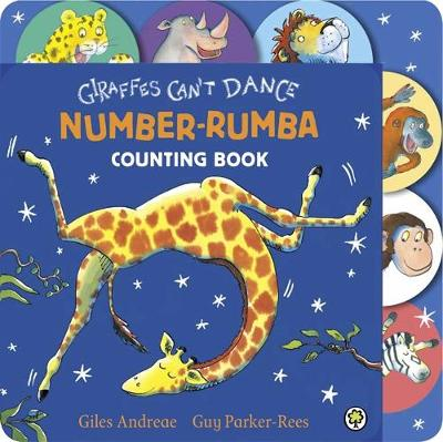 Giraffes Can't Dance Number Rumba Tabbed Board Book by Giles Andreae