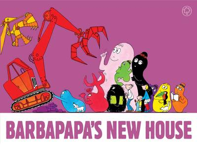 Barbapapa's New House by Annette Tison, Talus Taylor