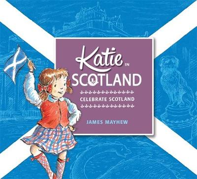 Katie in Scotland by James Mayhew