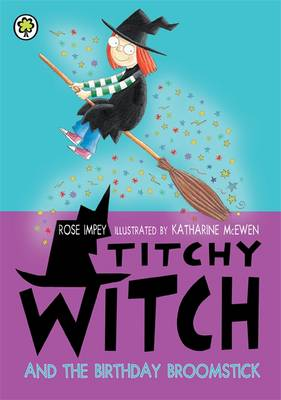 The Birthday Broomstick by Rose Impey