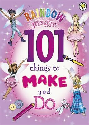 101 Things to Make and Do by Daisy Meadows