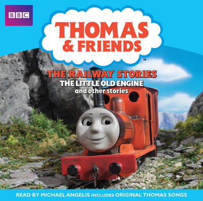 Thomas and Friends: The Railway Stories, the Little Old Engine by Reverend Wilbert Vere Awdry