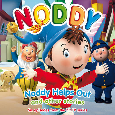 Noddy Helps Out and Other Stories by