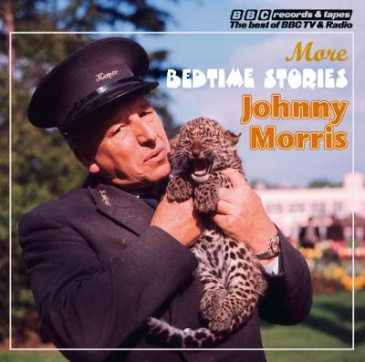 Johnny Morris Reads More Bedtime Stories (Vintage Beeb) by Johnny Morris