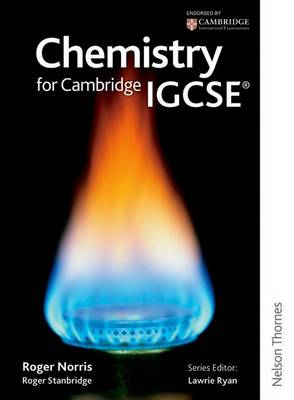 Chemistry for Cambridge IGCSE by Roger Norris, Roger Standbridge