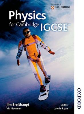 Physics for Cambridge IGCSE by Jim Breithaupt, Viv Newman