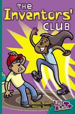 The Inventors Club Fast Lane Green Fiction by Nicholas Brasch