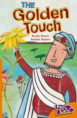 The Golden Touch Fast Lane Orange Fiction by Nicholas Brasch