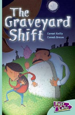 The Graveyard Shift Fast Lane Turquoise Fiction by Carmel Reilly