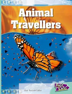 Animal Travellers Fast Lane Turquoise Non-Fiction by Alan Trussell-Cullen