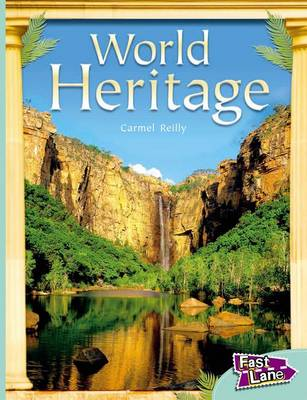 World Heritage Fast Lane Turquoise Non-Fiction by Carmel Reilly