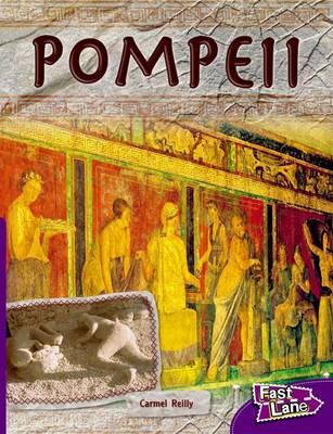 Pompeii Fast Lane Purple Non-Fiction by Carmel Reilly