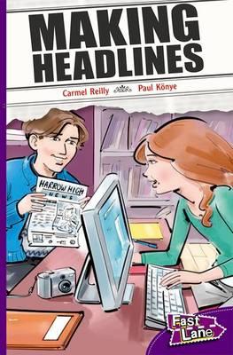 Making Headlines Fast Lane Purple Fiction by Carmel Reilly