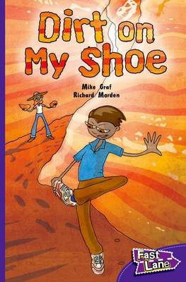 Dirt on My Shoe Fast Lane Purple Fiction by Mike Graf