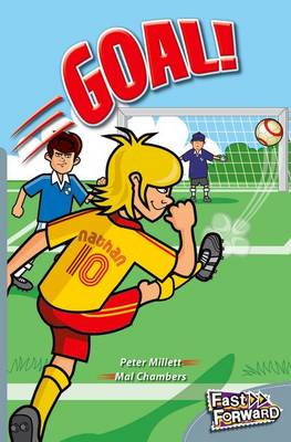 Goal! Fast Lane Silver Fiction by Peter Millett