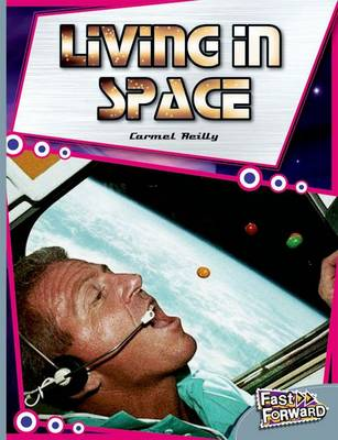 Living in Space Fast Lane Silver Non-Fiction by Carmel Reilly