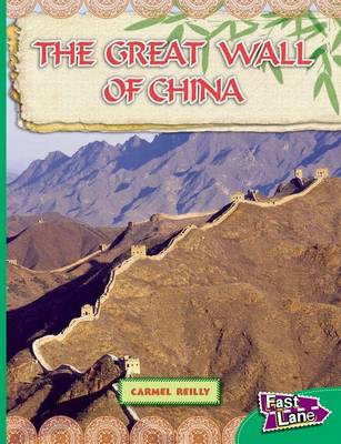 Great Wall of China Fast Lane Emerald Non-fiction by Carmel Reilly