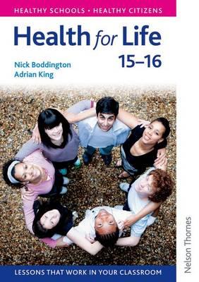 Health for Life 15-16 by Nick Boddington, Adrian King