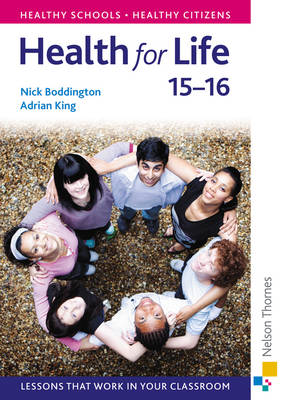 Health for Life 15-16 Book by Nick Boddington, Adrian King