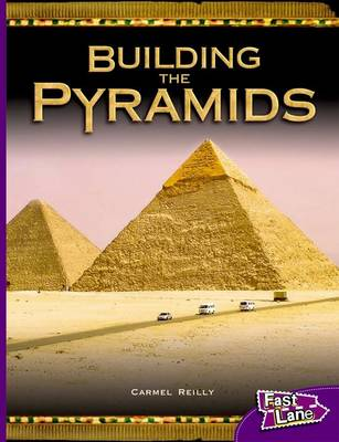 Building Pyramids Fast Lane Purple Non-Fiction by Carmel Reilly