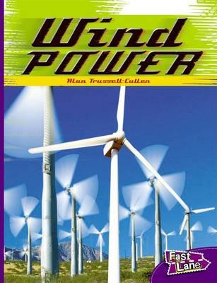 Wind Power Fast Lane Purple Non-Fiction by Nicholas Brasch