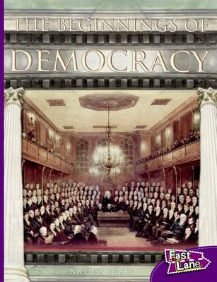 Beginnings of Democracy Fast Lane Purple Non-Fiction by Nicholas Brasch