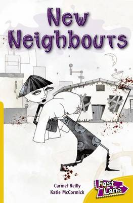 New Neighbours Fast Lane Gold Fiction by Carmel Reilly