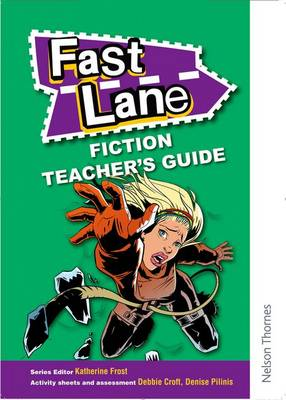 Fast Lane Fiction Teacher's Guide by Katie Frost