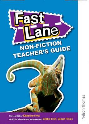 Fast Lane Non-Fiction Teacher's Guide by Katie Frost